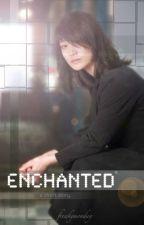 Enchanted by freakymonday