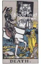 blood feud ↹ lashton a.u (coming soon) by underapaperluke