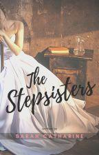 The Stepsisters by sarahcatharine