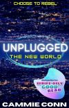 Unplugged: The New World (#1, Unplugged Trilogy) cover