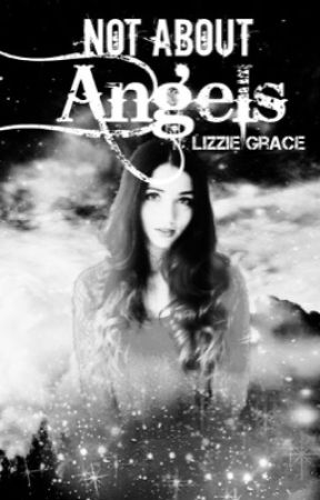 Not About Angels ✩ An X-men Fanfiction (ON HOLD) by Miss_DragonRider