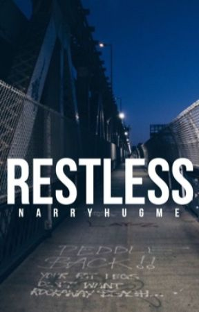 Restless [Reckless Sequel] || Harry Styles AU (DISCONTINUED) by narryhugme