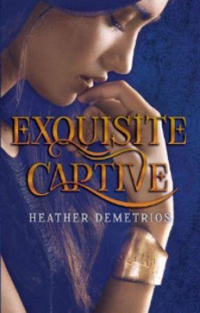 Exquisite Captive by HeatherDemetrios