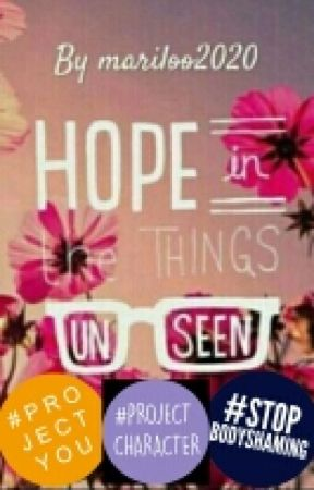 Hope in The Things Unseen by mariloo2020