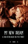 My new dream (BECHLOE) cover