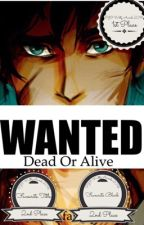 Wanted (Percy Jackson Fanfiction) (COMPLETED)  by that_fangirl120