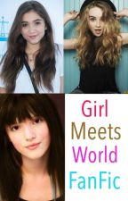 Changing Lives: A Girl Meets World FanFic by Nature_freak