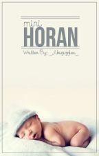 Mini Horan *Niall Horan fanfic* by _Abigiggles_