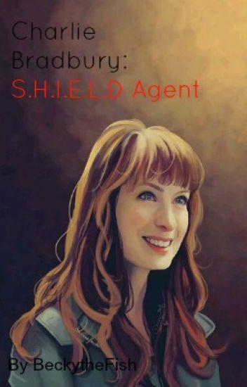 Charlie Bradbury: S.H.I.E.L.D Agent {Charlie Bradbury Saves The Universe: Book One}