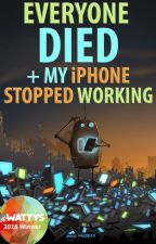Everyone Died+My iPhone Stopped Working: An Oral History of The Robot Apocalypse by AaronRubicon