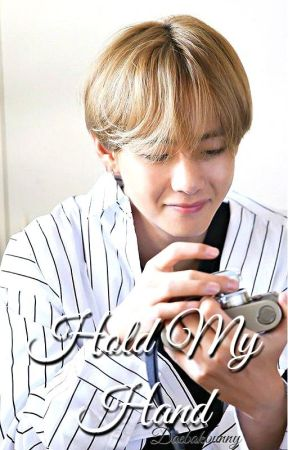 Hold My Hand | Taehyung by daebakbunny