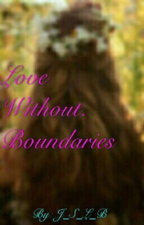 Love Without Boundaries by MckkaylaTreyton