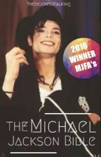 ♔ The Michael Jackson Bible ♔ by themooniswalking