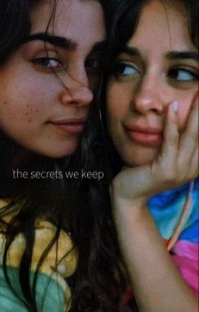 the secrets we keep [camren] by kcxbello