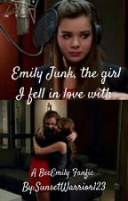 Emily Junk, the girl I fell in love with by RachelxChloexMax