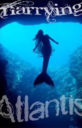 Marrying Atlantis by Keira000
