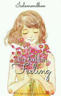 My Hidden Feeling ✔ cover
