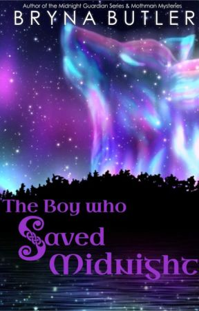 The Boy Who Saved Midnight by BrynaButler
