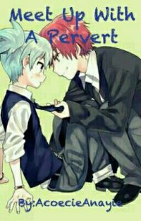Meet up with a Pervert (BoyxBoy) (On Going/Slow Update) cover