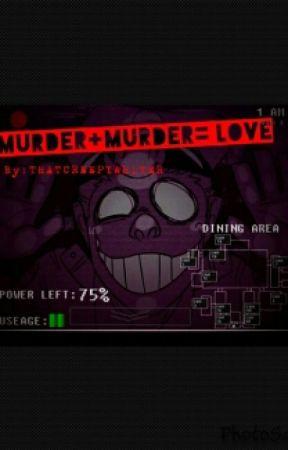 Murder + Murder = Love!?!? Vincent X (Insane! masochist!) Reader by Thatcreepywriter