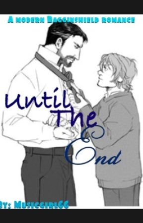 Until The End by MusicGirl66
