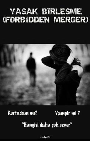 YASAK BİRLEŞME by medya23
