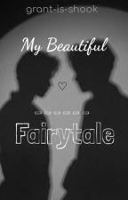 My Beautiful Fairytale (BoyxBoy) by grant-is-shook