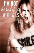 I'm not the kind of girl who falls by Confict_871