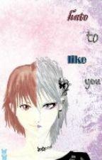 Hate to like You by KyoAya03