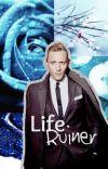 Life Ruiner (Tom Hiddleston Imagines) cover