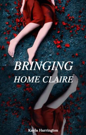 Bringing Home Claire by Just_Nobodi