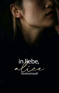 In Liebe, Alice cover