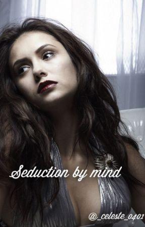 seduction by mind #wattys2015 by _celeste_0401