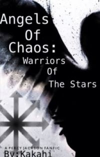 Angels of Chaos: Warriors of the Stars [COMPLETED] cover