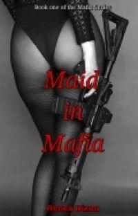 Maid in Mafia (BWWM) cover