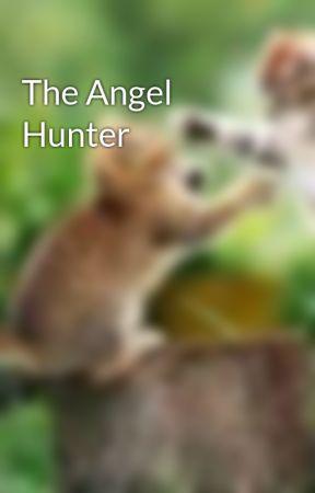 The Angel Hunter by Elvira