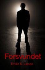 Forsvundet by EmilieLarsen352