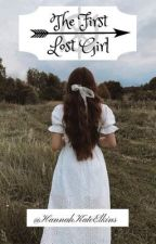 The First Lost Girl by HannahKateElkins