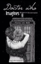 Doctor Who Imagines by jemmaoswald