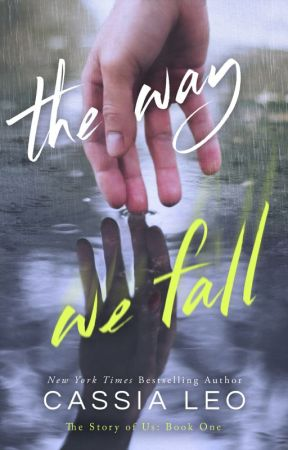 The Way We Fall - Prologue by CassiaLeo