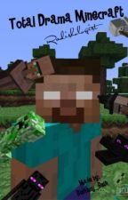 Total Drama Minecraft by Radishologist