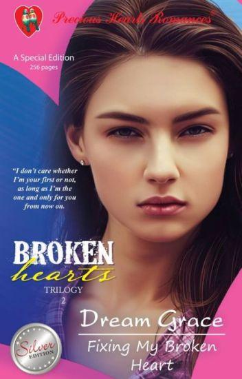 Broken Hearts Trilogy 2-Fixing My Broken Heart(published under Precious Hearts Romances)