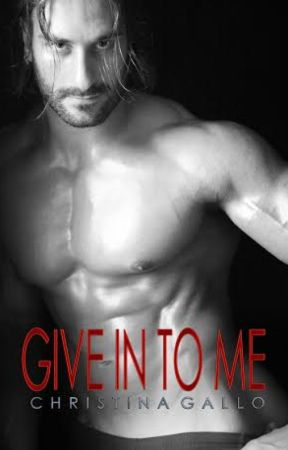 Give In To Me by Christinag1227