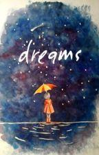 dreams   Martijn Garritsen ✔️ by taytaylikestowrite