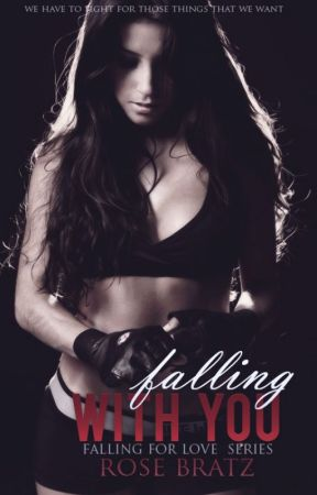 Falling with you  (F.F.L #2) by Rose_Bratz