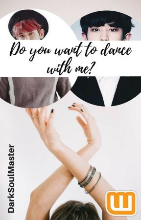 """Do you want to dance with me? """"Chanbaek/Baekyeol"""" One-Shot by DarkSoulMaster"""