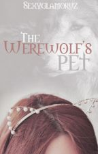 The Werewolf's Pet by Sexyglamoruz