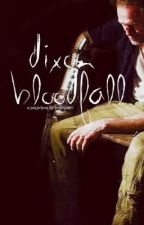 The Walking Dead - Dixon Bloodfall (A Walking Dead ff) by lem0nsbr0