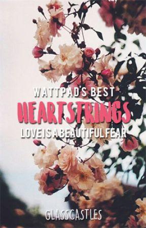 Wattpad's Best - Heartstrings by glasscastles