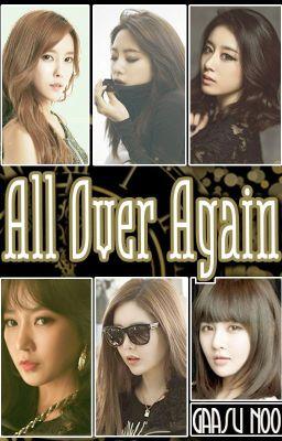 [Shortfic] All Over Again   SsoKyul/Sori, EunYeon/JiJung